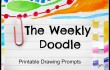 Introducing: The Weekly Doodle-- Printable Drawing Prompts